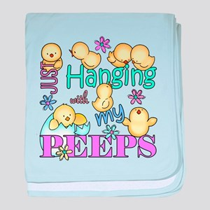 Just Hanging With My Peeps baby blanket