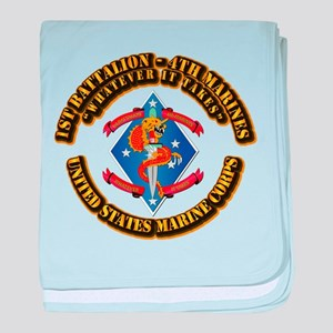 1st Bn - 4th Marines with Text baby blanket
