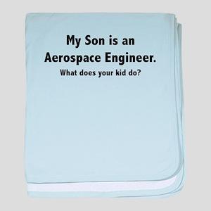 Aerospace Engineer Son Infant Blanket
