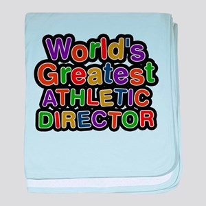 Worlds Greatest ATHLETIC DIRECTOR baby blanket