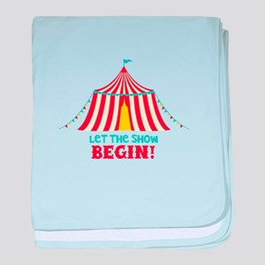 Let The Show Begin! baby blanket