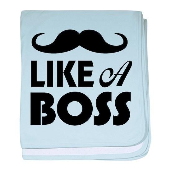 24bb36aa Mustache Like A Boss baby blanket by OXgraphics - CafePress