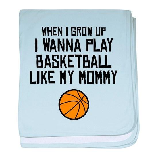 Basketball Like My Mommy