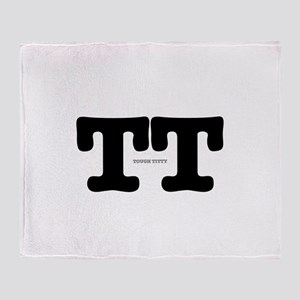 TT - TOUGH TITTY Throw Blanket
