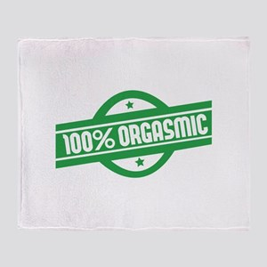 100% orgasmic Throw Blanket