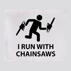 I Run With Chainsaws Throw Blanket