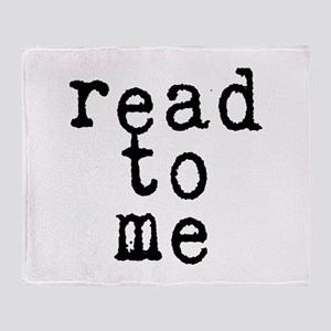 read to me 10x10 Throw Blanket