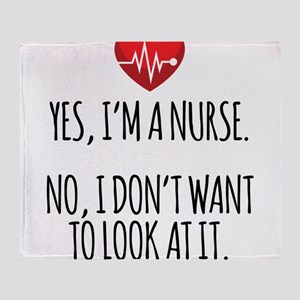 Yes I'm a Nurse Funny Throw Blanket