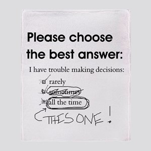 Indecisive - Trouble Making Decisions Throw Blanke