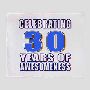 30 Years Of Awesomeness Throw Blanket