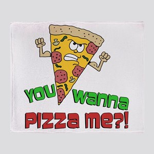You Wanna Pizza Me Throw Blanket