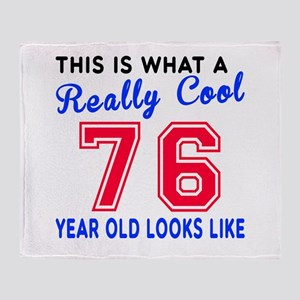 Really Cool 76 Birthday Designs Throw Blanket