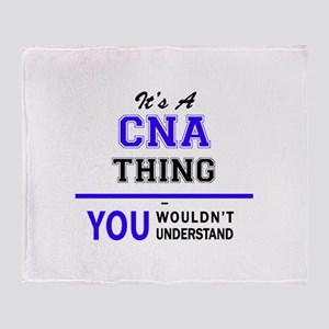 CNA thing, you wouldn't understand! Throw Blanket