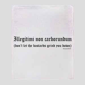 Illegitimi Throw Blanket