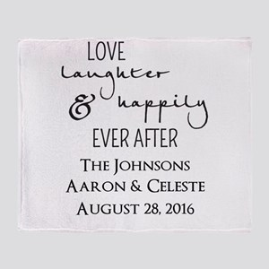 Love Laughter and Happily Ever After Throw Blanket
