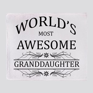World's Most Awesome Granddaughter Throw Blanket