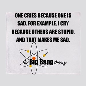 Sheldon Crying Quote Throw Blanket