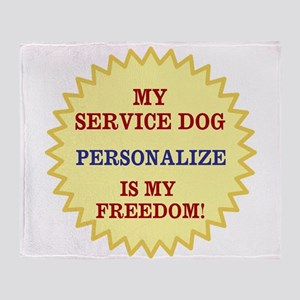 MY SERVICE DOG -PERSONALIZE Throw Blanket