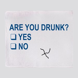 Are You Drunk? Throw Blanket