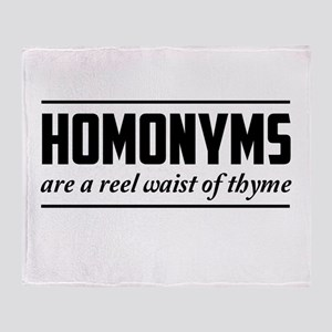 homonyms reel waist of thyme Throw Blanket