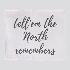 Tell'em the north remembers Throw Blanket