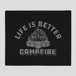 Life Is Better By The Campfire Throw Blanket