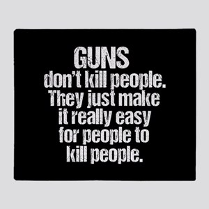 Guns Kill People Throw Blanket