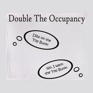 DoubleTheOccupancy Throw Blanket
