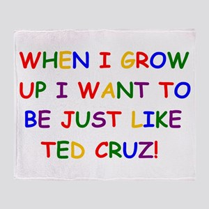 Ted Cruz when i grow up Throw Blanket