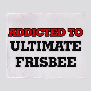 Addicted to Ultimate Frisbee Throw Blanket