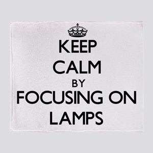 Keep Calm by focusing on Lamps Throw Blanket