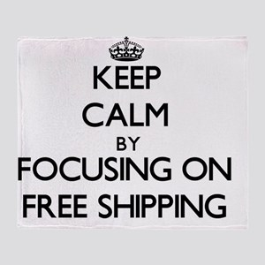Keep Calm by focusing on Free Shippi Throw Blanket