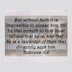 Hebrews 11:6 Throw Blanket