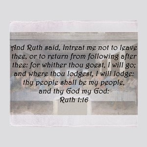 Ruth 1:16 Throw Blanket