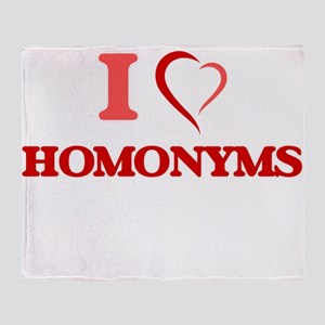 I love Homonyms Throw Blanket