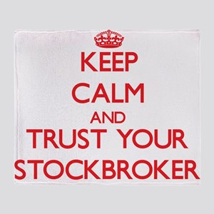 Keep Calm and trust your Stockbroker Throw Blanket