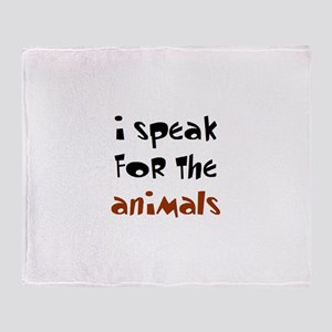 speak for the animals Throw Blanket