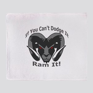 If You Cant Dodge It Ram It Throw Blanket