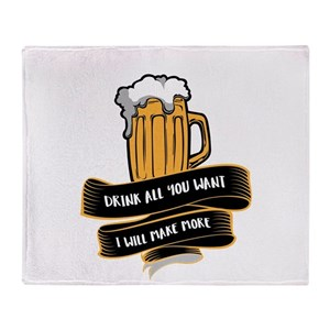 Beer Brewmaster Drink all you want I Throw Blanket