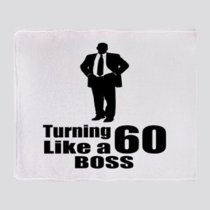 Turning 60 Like A Boss Birthday Sect Throw Blanket