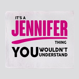 It's A Jennifer Thing You Wouldn't Understand! Thr