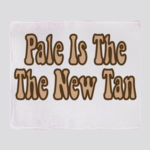 Pale Is The New Tan Throw Blanket