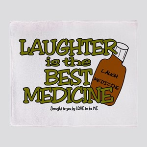 LAUGHTER IS THE BEST MEDICINE Throw Blanket