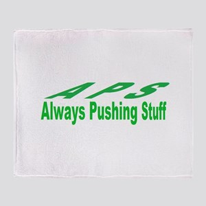 pushing stuff Throw Blanket