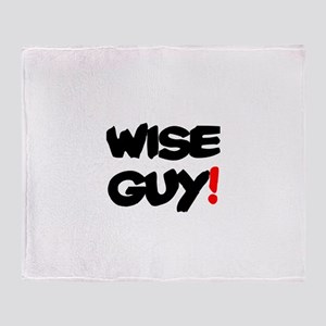 WISE GUY! Throw Blanket