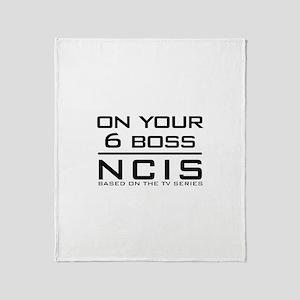 On Your 6 Boss NCIS Throw Blanket