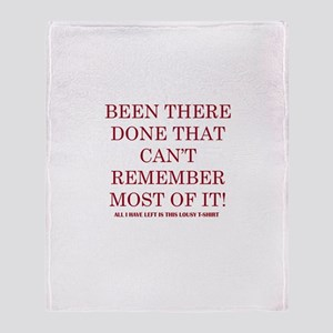 Been There Done that Throw Blanket