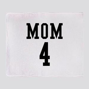 Mom of 4 Throw Blanket