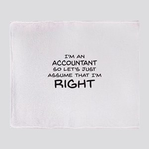 Im an accountant Assume Im Right Throw Blanket
