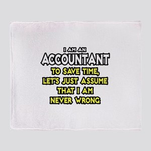 Accountant...Assume I Am Never Wrong Tee Shirt Thr